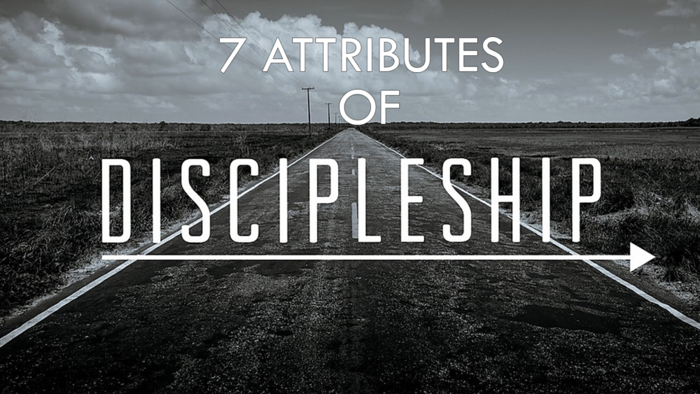 7 Attributes of Discipleship Image